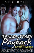 Trailer Trash Payback