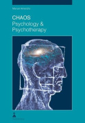 Chaos Psychology & Psychotherapy