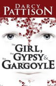 The Girl, the Gypsy & the Gargoyle