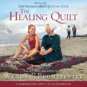 The Healing Quilt Audio (CD) [Audio]