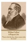 Wilkie Collins - A Rogues Life