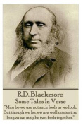 R.D. Blackmore - Some Tales in Verse
