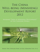 The China Well-Being (Minsheng) Development Report 2012