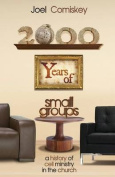 2000 Years of Small Groups