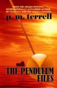 The Pendulum Files