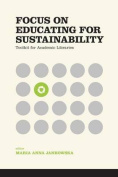 Focus on Educating for Sustainability