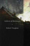 Addicts & Basements