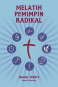 Training Radical Leaders - Participant Guide - Malay Version [MAY]