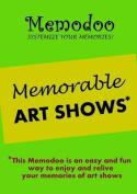 Memodoo Memorable Art Shows