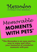 Memodoo Memorable Moments with Pets
