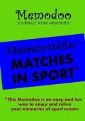 Memodoo Memorable Matches in Sport