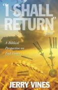 I Shall Return...Jesus