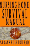 Nursing Home Survival Manual