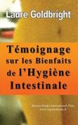 Temoignage Sur Les Bienfaits de L'Hygiene Intestinale [FRE]