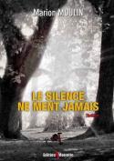 Le Silence Ne Ment Jamais [FRE]