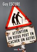 Attention, Un Vieux Peut En Cacher Un Autre ! [FRE]
