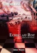 Echec Au Roy [FRE]