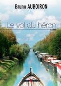 Le Vol Du Heron [FRE]