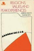 Religions, Values, and Peak-Experiences