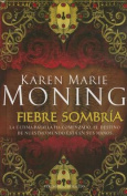 Fiebre Sombria  [Spanish]