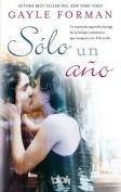 Solo un Ano (Sin Limites) [Spanish]