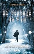 El Trabajo de Tim  [Spanish]