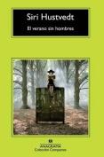 El Verano Sin Hombres  [Spanish]