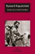 Cristo Con un Fusil al Hombro  [Spanish]