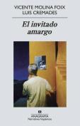 El Invitado Amargo  [Spanish]