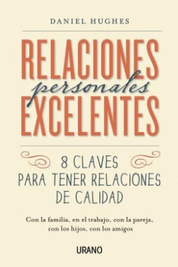 Relaciones Personales Excelentes = Excellent Personal Relationships