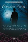 El Juego de las Conspiraciones = The Game of Conspiracies [Spanish]
