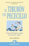 El Tiburon y el Pececillo [Spanish]