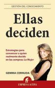 Ellas Deciden [Spanish]