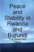 Peace and Stability in Rwanda and Burundi