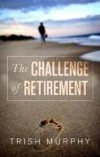 The Challenge of Retirement