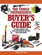 The Family Preparedness Buyer's Guide