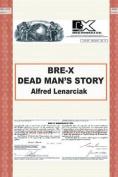 Bre-X: Dead Man's Story?