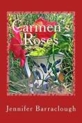Carmen's Roses
