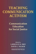 Teaching Communication Activism