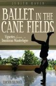 Ballet in the Cane Fields [MUL]