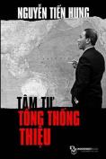 Tam Tu Tong Thong Thieu [VIE]