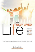 The Fully Lived Life
