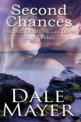 Second Chances: Large Print