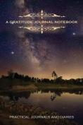 A Gratitude Journal Notebook