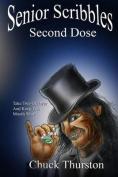 Senior Scribbles, Second Dose