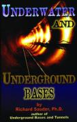 Underwater and Underground Bases