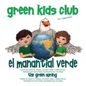 El Manantial Verde - The Green Spring [Spanish]