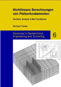 Nichtlineare Berechnungen Von Plattenfundamenten - Nonlinear Analysis of Mat Foundations