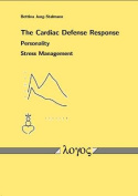the Cardiac Defense Response - Personality - Stress Management