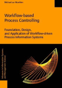 Workflow-Based Process Controlling